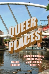 Queer Places, Vol. 2.2 (Color Edition)
