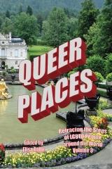 Queer Places, Vol. 3 (Color Edition)