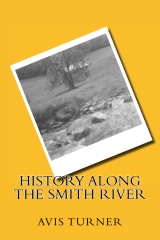 History Along The Smith River