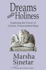 Dreams unto Holiness
