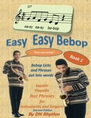 Easy easy bebop