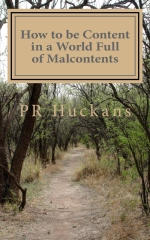 How to be Content in a World Full of Malcontents