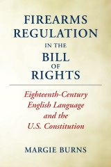 Firearms Regulation In the Bill of Rights