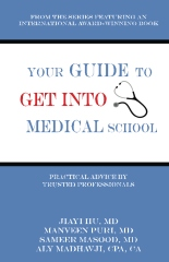 Your Guide to Get into Medical School