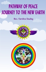 Pathway of Peace : Journey to the New Earth