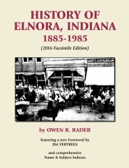 History of Elnora, Indiana, 1885-1985 (Facsimile Edition)