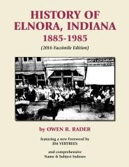 History of Elnora, Indiana, 1885-1985 (Facsimile Edition)