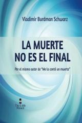La Muerte No Es El Final