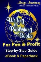Writing & Publishing Books for Fun & Profit