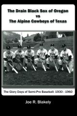 The Drain Black Sox of Oregon vs The Alpine Cowboys of Texas