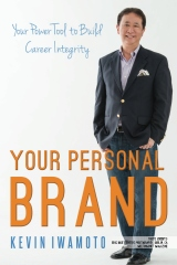 Your Personal Brand: Your Power Tool to Build Career Integrity
