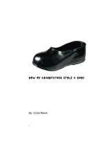 How my grandfather stole a shoe
