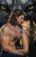 To Speak of Things Unseen