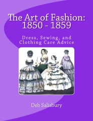 The Art of Fashion: 1850 - 1859