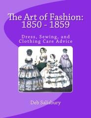 The Art of Fashion: 1850 - 1859