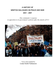 History of Newton Dialogues on Peace and War, , 2001-2007