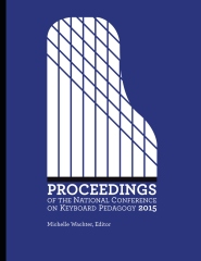 Proceedings of the National Conference on Keyboard Pedagogy 2015