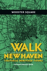 Walk New Haven: Wooster Square