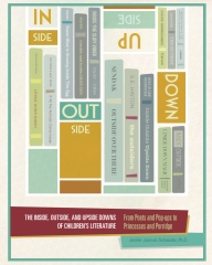The Inside, Outside, and Upside Downs of Children's Literature
