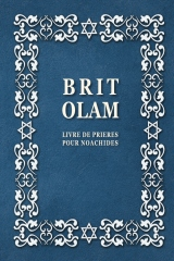 BRIT OLAM, Prayer Book for Noahides in French