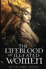 The Lifeblood of Ill-fated Women