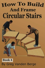How To Build And Frame Circular Stairs