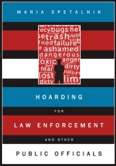 Hoarding for Law Enforcement and Other Public Officials