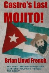 Castro's Last Mojito