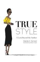 True Style: A Look Beyond the Surface