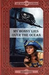 My Bonny Lies Over The Ocean