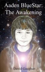Aaden BlueStar: The Awakening