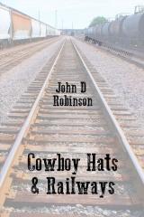 Cowboy Hats & Railways