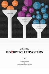 Creating Disruptive Ecosystems