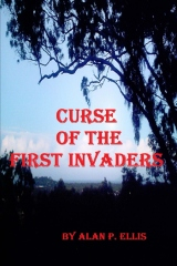 Curse of the First Invaders