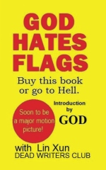 God Hates Flags! Buy this book or go to Hell.