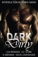 Dark & Dirty