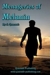 Menageries of Melanin