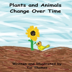 Plants and Animals Change Over Time