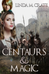 Centaurs & Magic