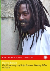 The Reasonings of Buju Banton, Bounty Killer & Sizzla