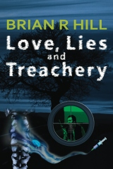 Love, Lies and Treachery