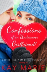 Confessions of an Undercover Girlfriend!