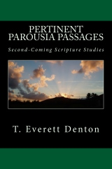 Pertinent Parousia Passages