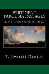 Pertinent Parousia Passages
