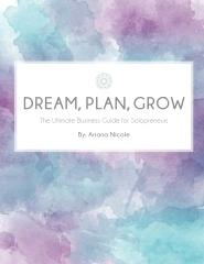 Dream, Plan, Grow