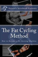 The Fat Cycling Method