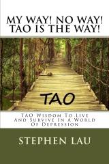 My Way! No Way! TAO IS THE WAY!