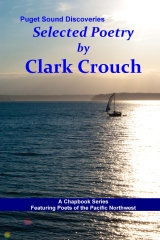 Selected Poetry by Clark Crouch