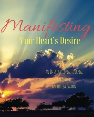 Manifesting Your Heart's Desire