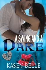 A Swing and a Dare